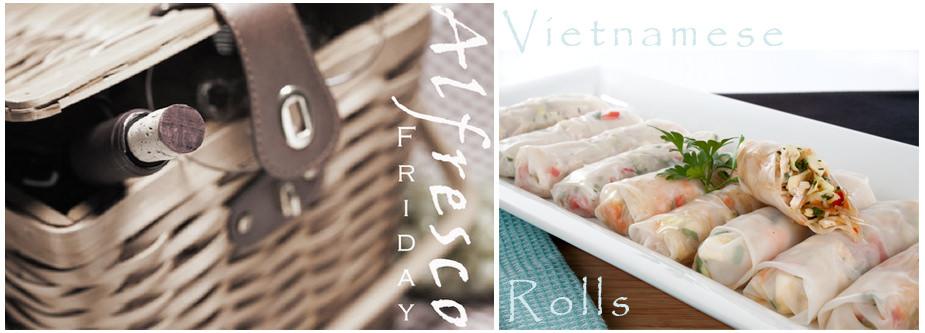 Alfresco Friday Vietnamese Rolls