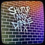 Shut Up & Dance BDO