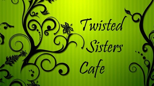 Twisted Sisters Cafe